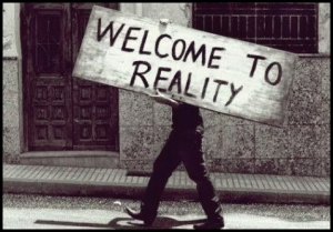 44-Welcome to Reality