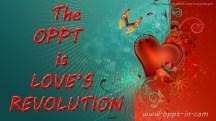 71-The OPPT is Love's Revolution