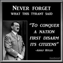 48-Adolf Hitler - First Disarm Its Citizens