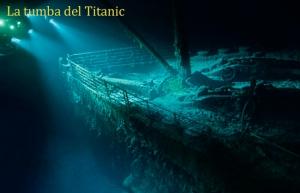 54-La Tumba del Titanic