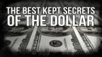 55-The Best Kept Secrets of The Dollar