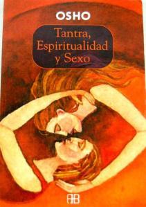 33-Tantra, Espiritualidad y Sexo (Osho)
